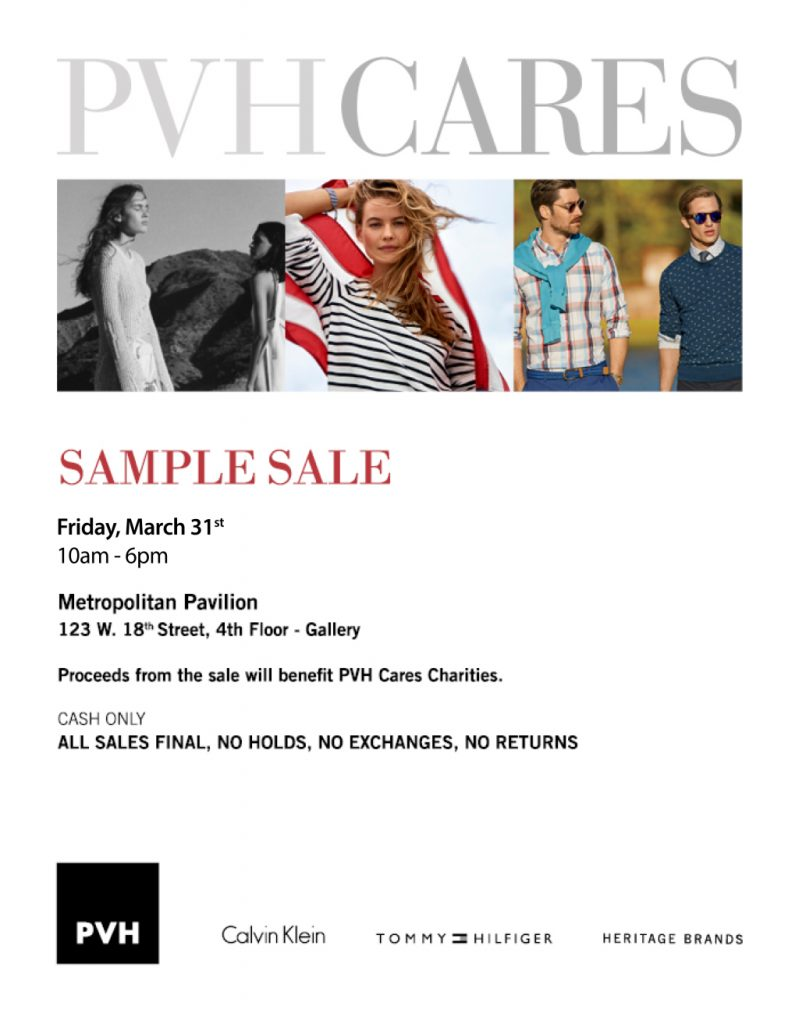 Calvin Klein, Tommy Hilfiger, Heritage Brands sample sale, Friday, March 31, 2017, from 10 a.m.–6 p.m. Benefiting PVH Cares Charities. Metropolitan Pavilion's Gallery, 123 West 18th Street, 4th Floor (btwn 6th & 7th Avenues)