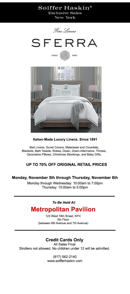 Sfrerra fine linens sale at Metropolitan Pavilion, New York City, November 5 through 8