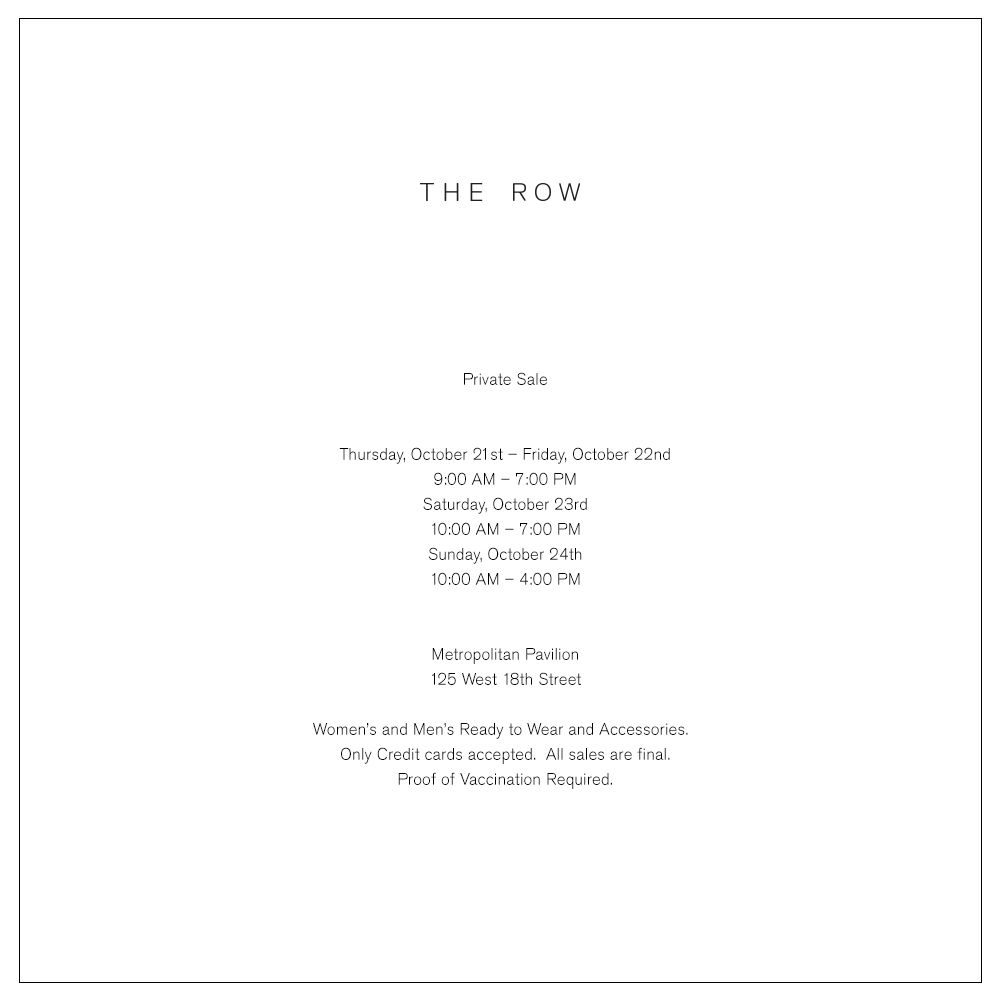 Announcement for The Row private sale at Metropolitan Pavilion, October 21 through 24, 2021